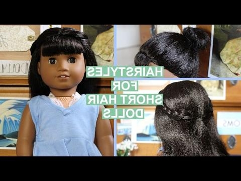 Diy Hairstyles For American Girl Dolls With Short Hair! | Melody Intended For Hairstyles For American Girl Dolls With Short Hair (Gallery 26 of 182)