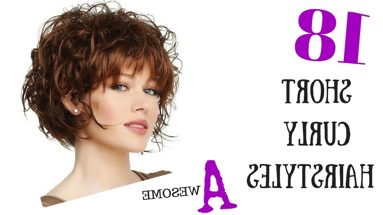 Well Known Short Shaggy Curly Hairstyles Throughout 18 Awesome Short Curly Hair Styles 2015 – Youtube (View 13 of 15)