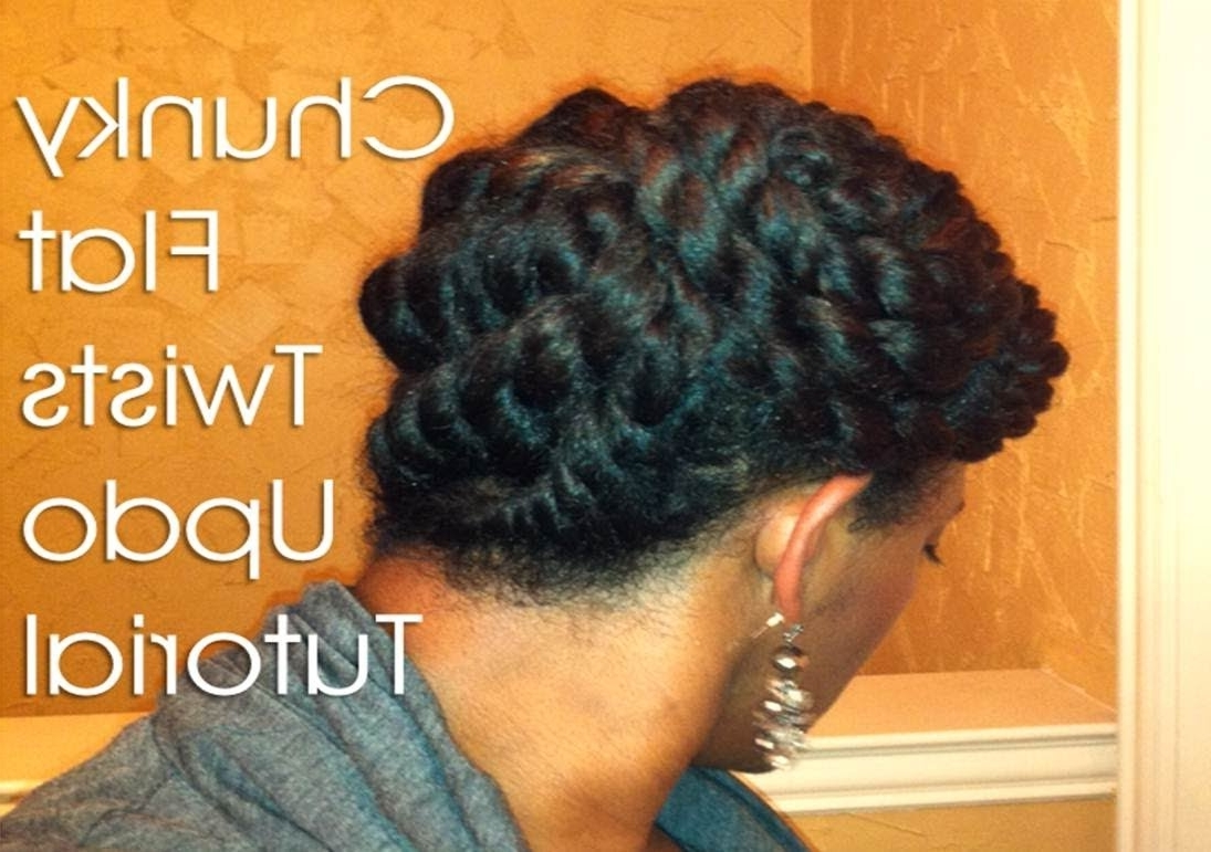 19) Natural Hair Protective Style ~ Chunky Flat Twists Updo – Youtube Regarding Chunky Twist Updo Hairstyles (View 1 of 15)