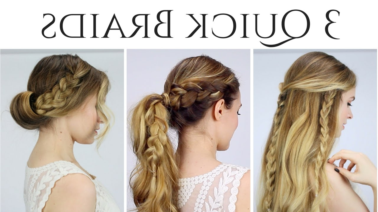 3 Quick Braided Hairstyles For 2015! – Youtube Intended For Quick Braided Updo Hairstyles (View 3 of 15)