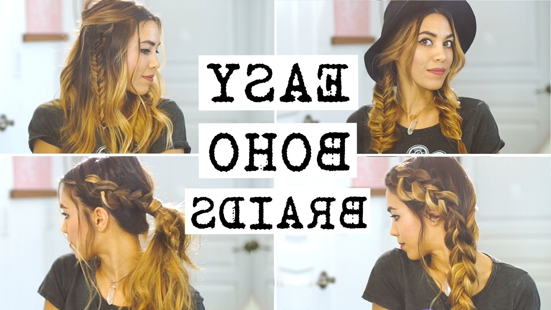 4 Easy Boho Braid Hairstyles – Youtube Within Boho Updos For Long Hair (View 4 of 15)