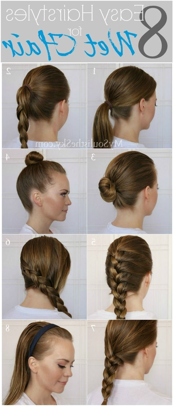 8 Easy Hairstyles For Wet Hair; Perfect For When You're Running Late Intended For Wet Hair Updo Hairstyles (Gallery 6 of 15)