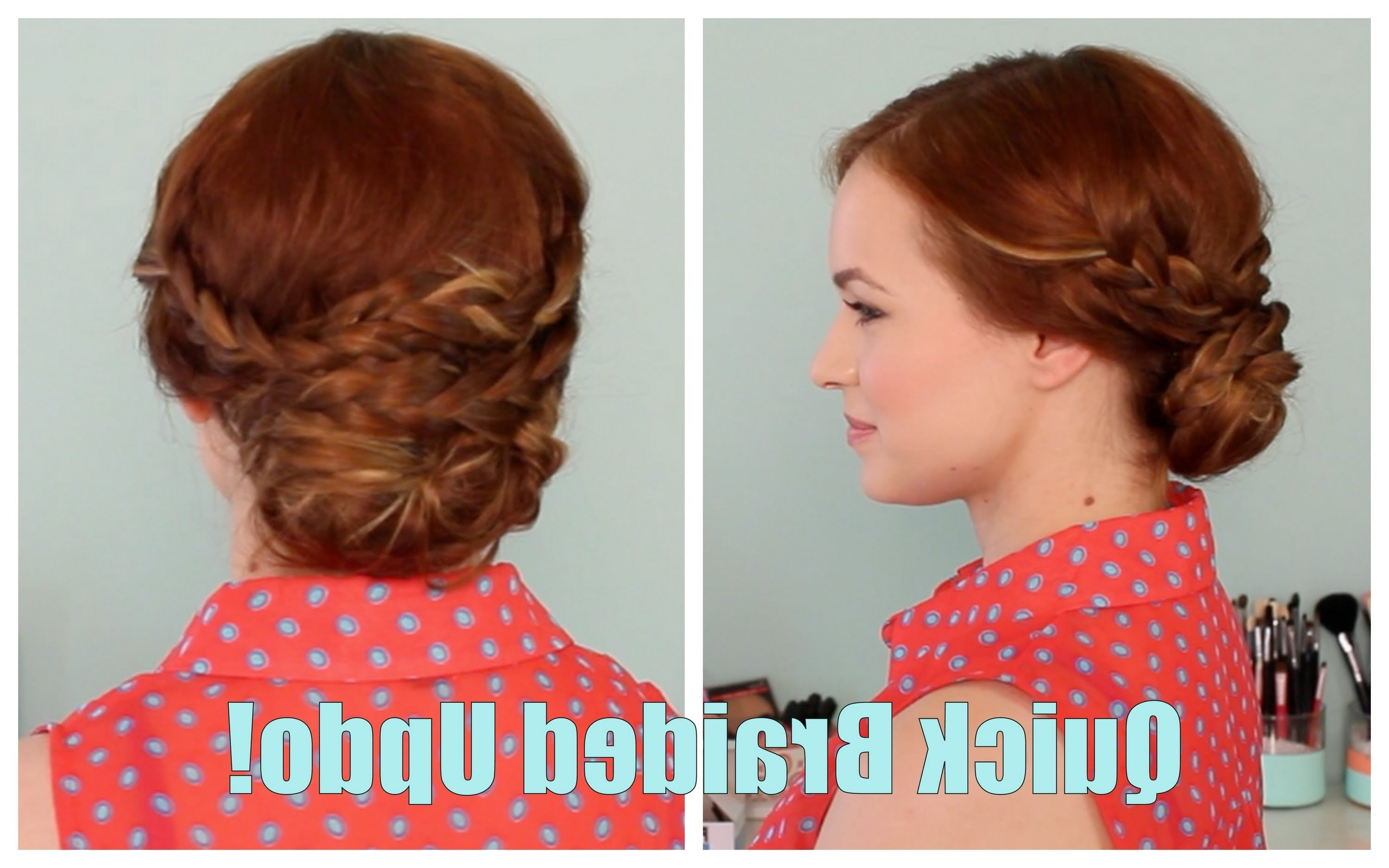 Back To School: Quick Braided Updo! – Youtube With Quick Braided Updo Hairstyles (View 6 of 15)