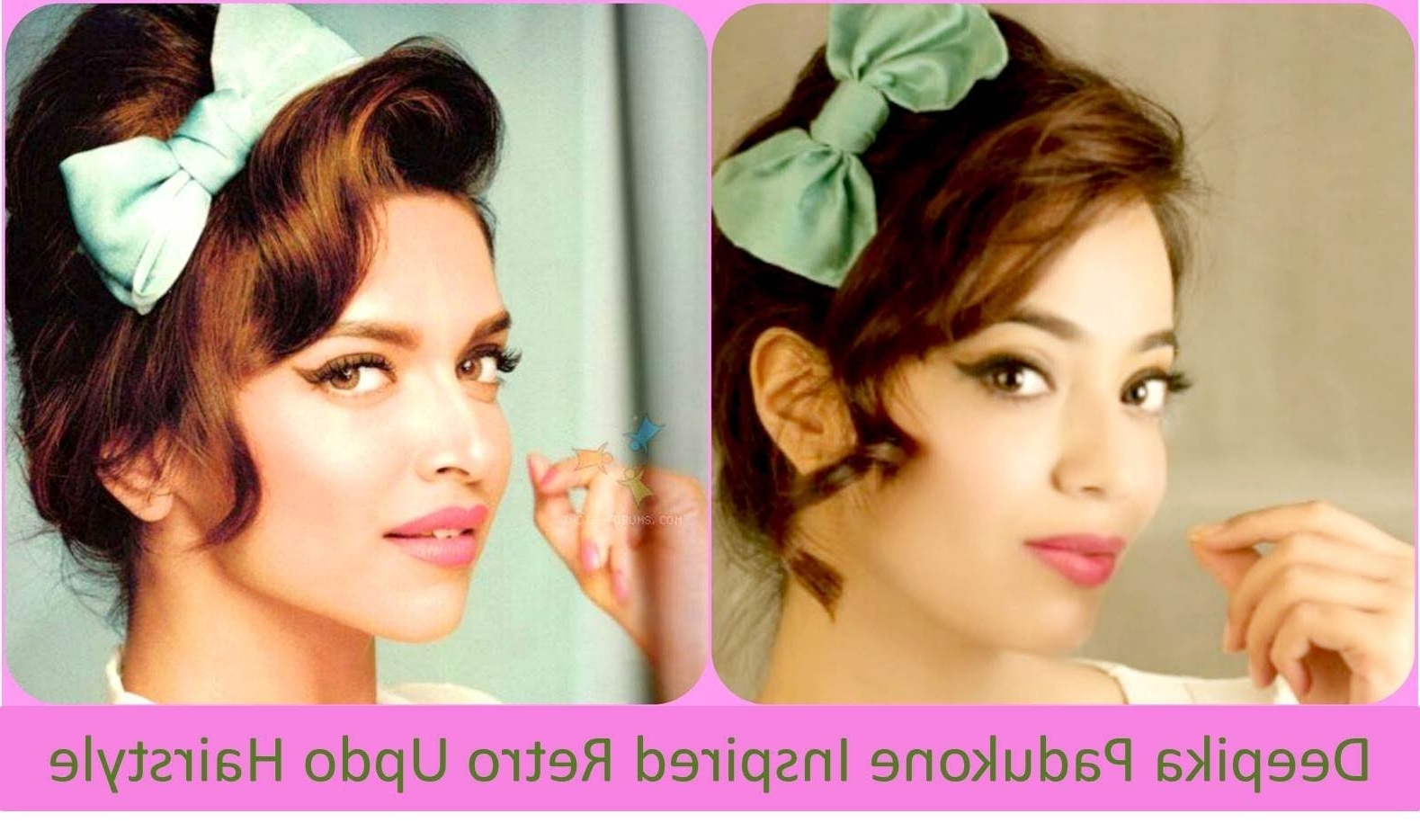 Deepika Padukone Inspired Retro Updo Hairstyle (Hindi) – Youtube Regarding Easy Vintage Updo Hairstyles (Gallery 13 of 15)
