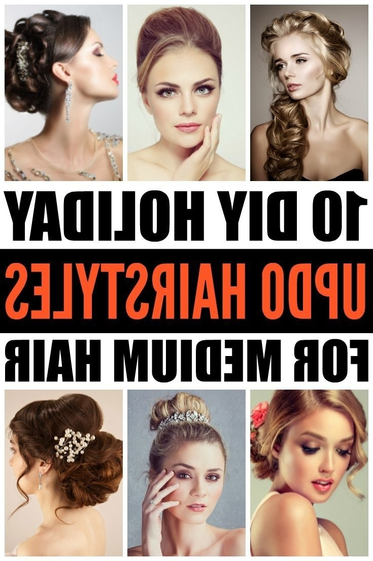 Diy Updo Hairstyles: 10 Holiday Hairstyles For Medium Hair Throughout Easy Diy Updos For Medium Length Hair (Gallery 12 of 15)