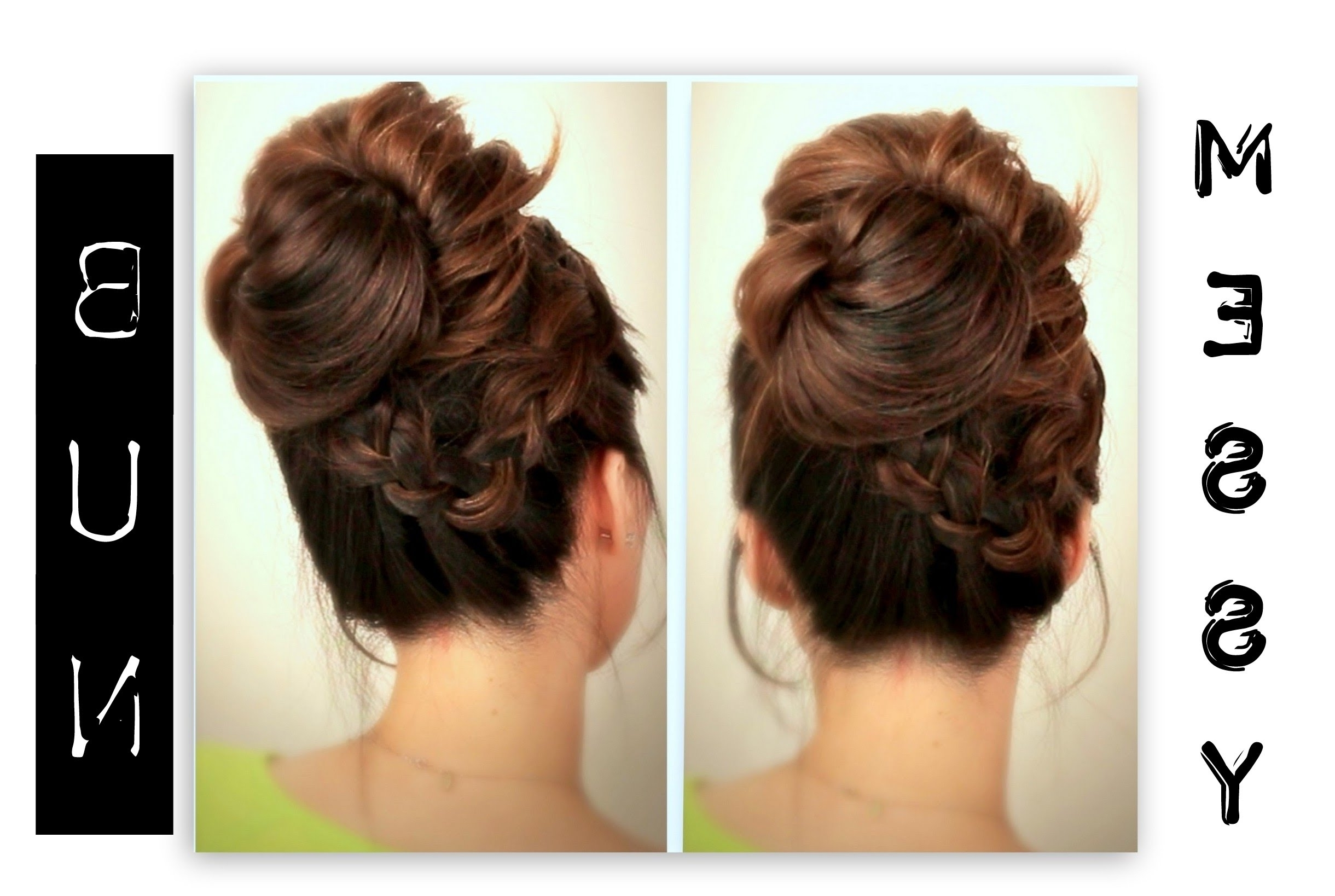 ☆ Cute, Everyday School Hairstyles | Big, Messy Bun With Braids Inside Messy Bun Updo Hairstyles (View 15 of 15)