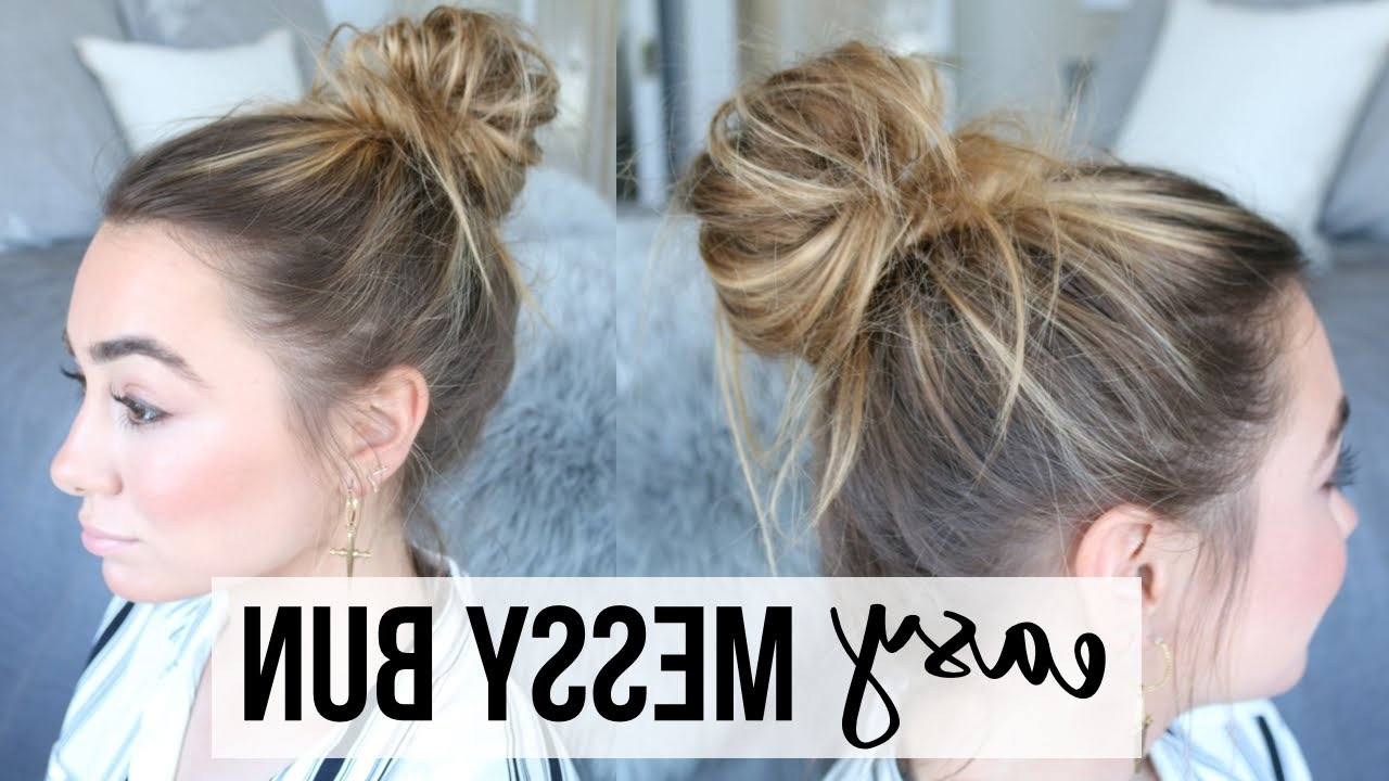 Easy Messy Bun Tutorial | Fine, Thin Hair – Youtube In Messy Updo Hairstyles For Thin Hair (Gallery 3 of 15)
