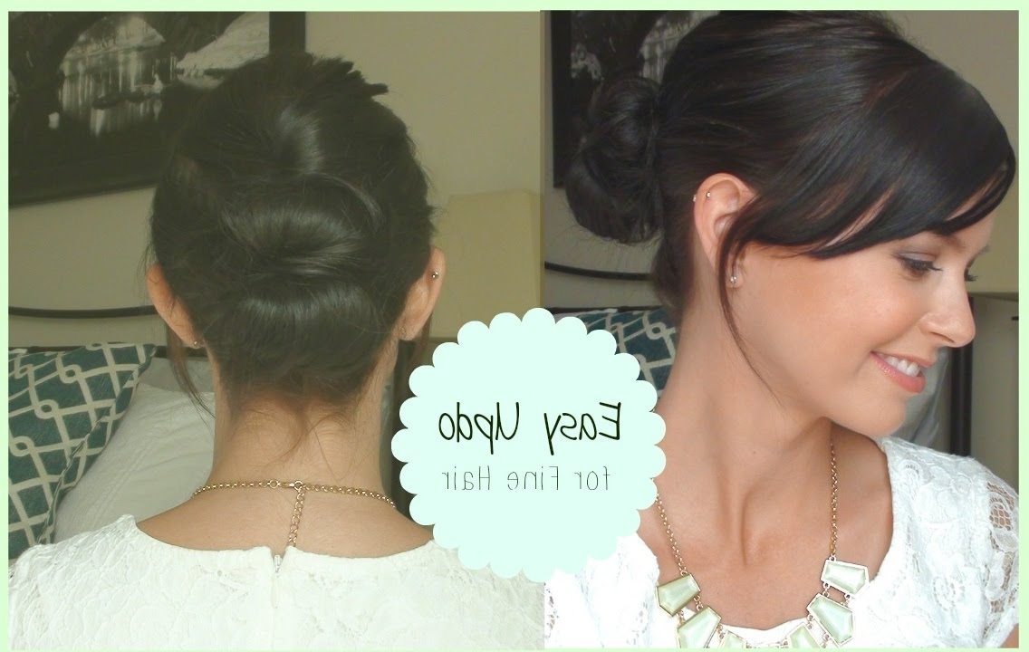 ? Easy Updo! ? (For Fine Hair) – Youtube With Updos For Thin Hair (View 1 of 15)