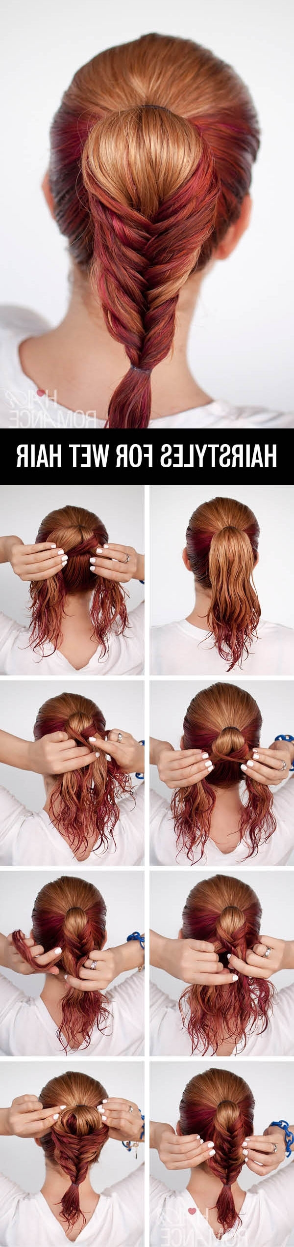 Get Ready Fast With 7 Easy Hairstyle Tutorials For Wet Hair – Hair Within Wet Hair Updo Hairstyles (Gallery 15 of 15)