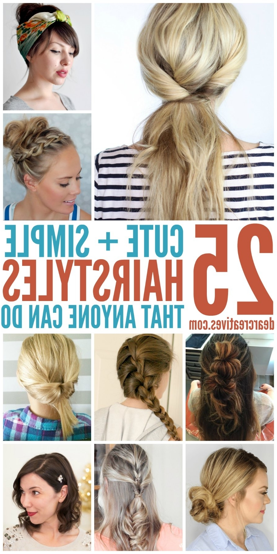 Hairstyles: Simple Hairstyles For Long Hair That Anyone Can Do! In Easy At Home Updos For Long Hair (View 9 of 15)