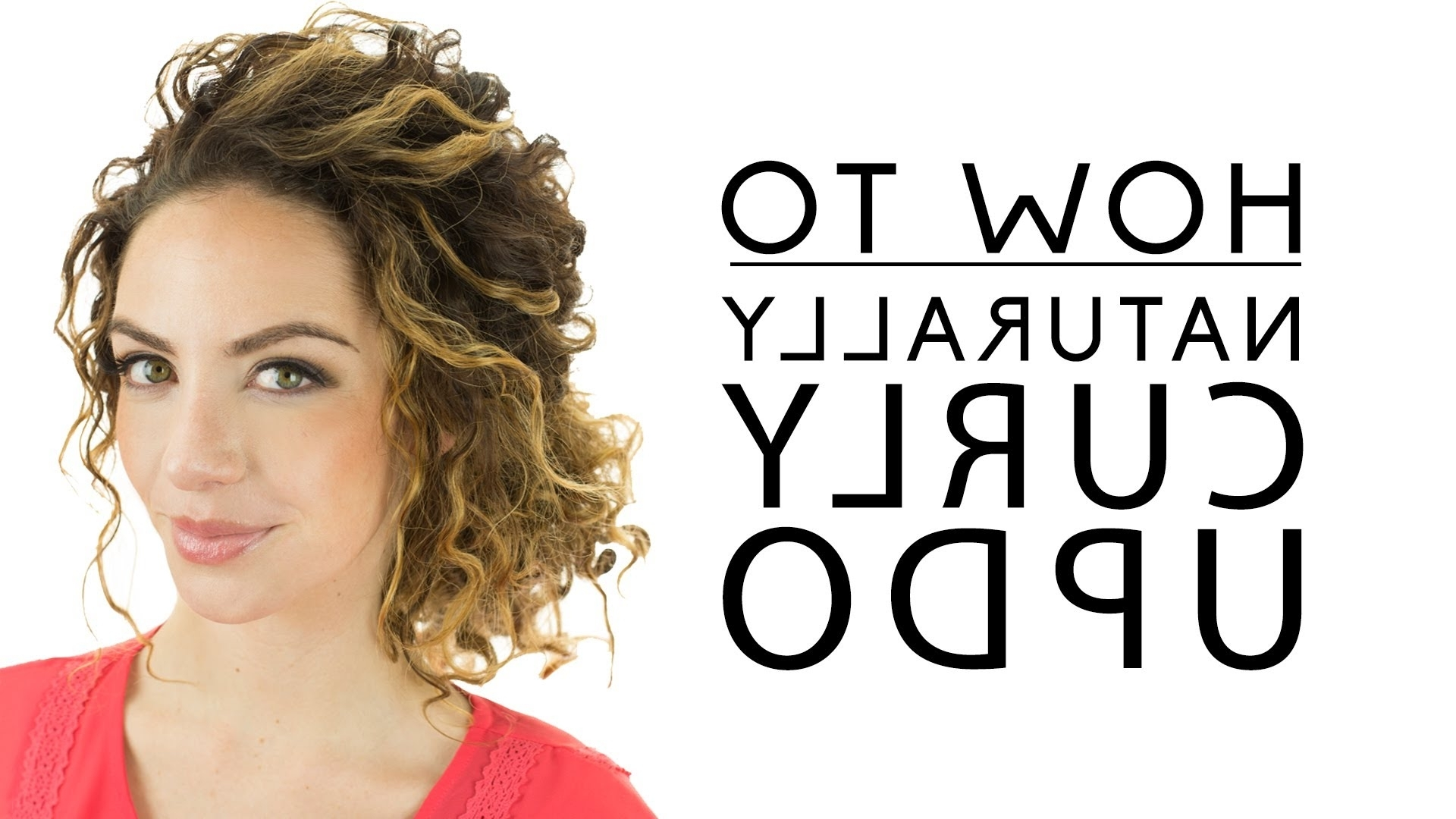 Naturally Curly Updo – Youtube With Regard To Updos For Curly Hair (View 11 of 15)