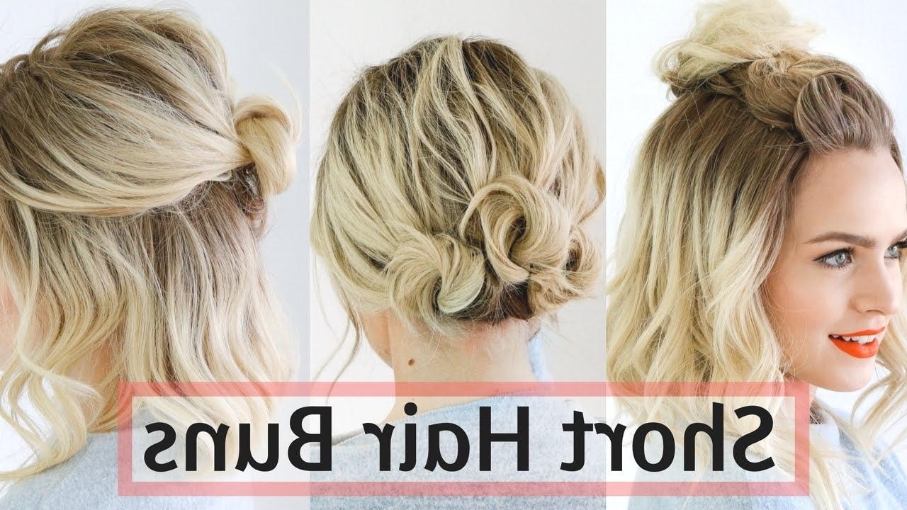 Quick Bun Hairstyles For Short / Medium Hair – Hair Tutorial! – Youtube Inside Cute Updos For Short Hair (Gallery 3 of 15)