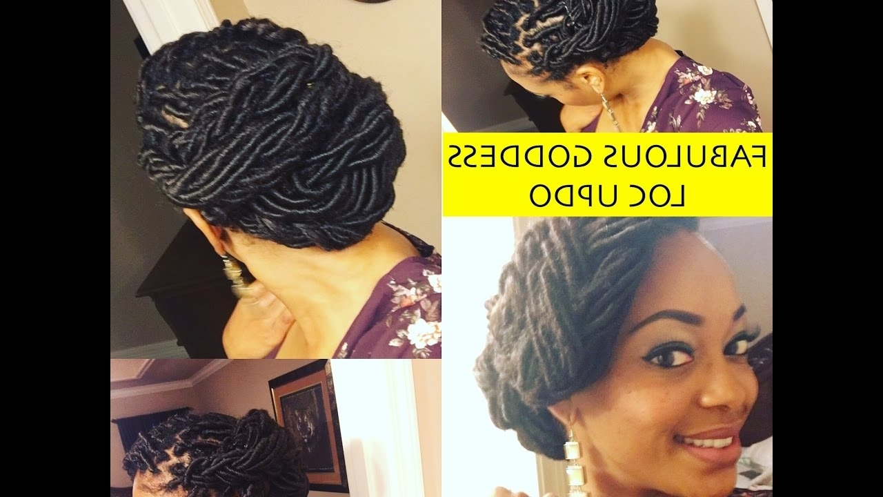 Simple Goddess Loc Updo – Youtube Regarding Updo Hairstyles For Locks (View 13 of 15)