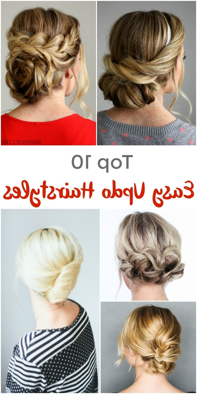 Top 10 Easy Updo Hairstyles – Pinned And Repinned Within Easiest Updo Hairstyles (View 15 of 15)