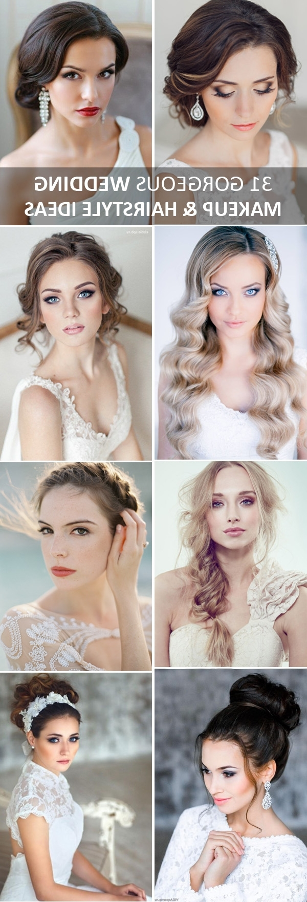 2017 Wedding Hairstyles And Makeup In 31 Gorgeous Wedding Makeup & Hairstyle Ideas For Every Bride (Gallery 5 of 15)