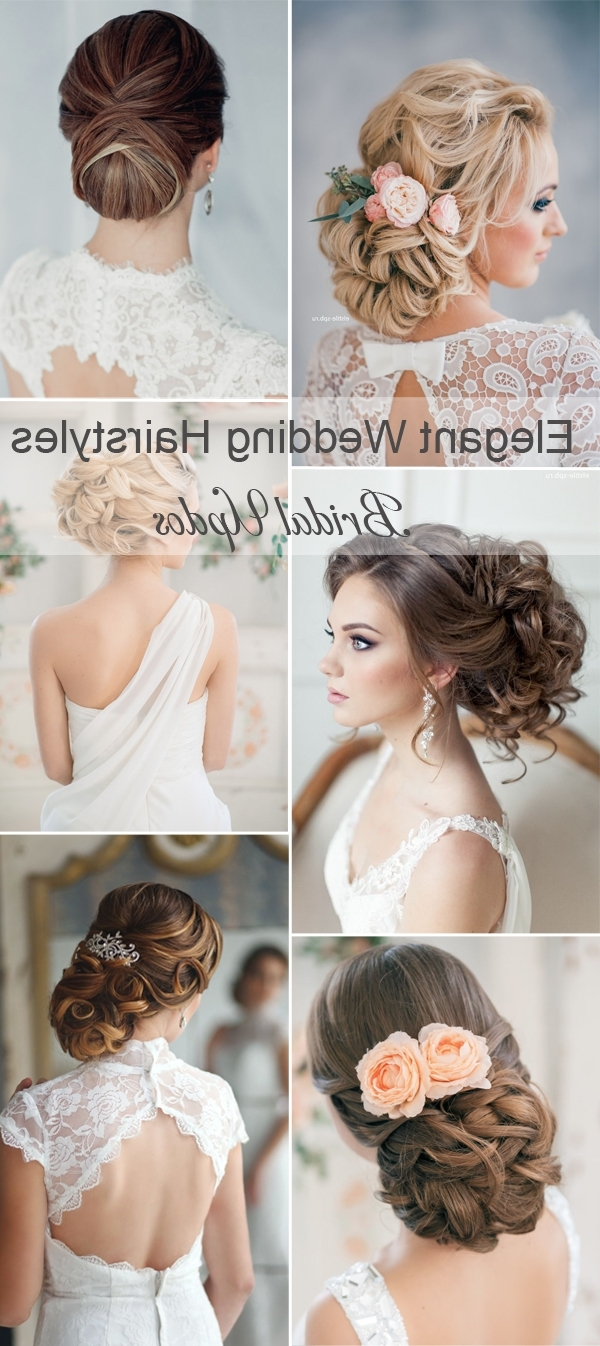 2018 Elegant Wedding Hairstyles Intended For Wedding Hairstyles (View 15 of 15)