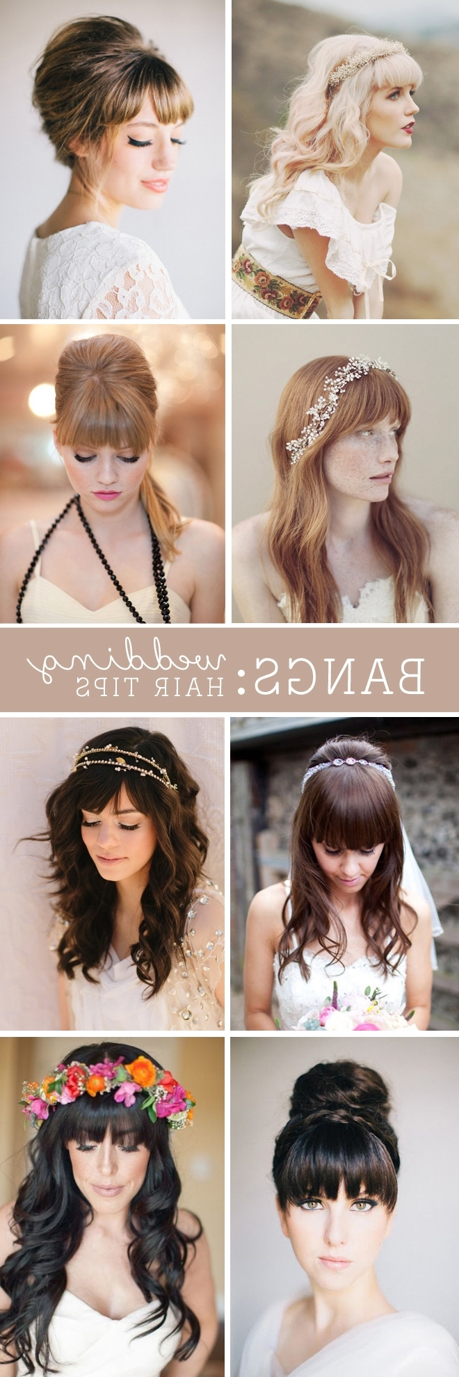 2018 Wedding Hairstyles For Long Hair With Bangs Pertaining To Must Read Tips For Wedding Hairstyles With Full Fringe (bangs)! (View 2 of 15)