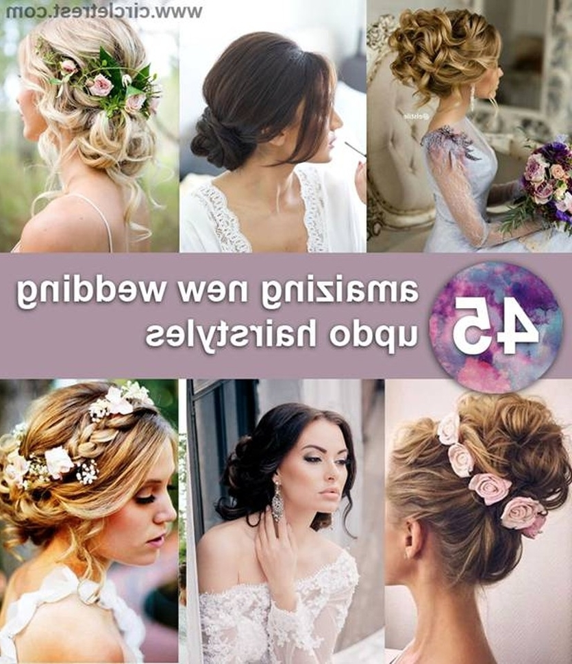 45 Glamorous Wedding Updos For Long And Medium Hair Circletrest 50Th In Most Up To Date Glamorous Wedding Hairstyles For Long Hair (View 3 of 15)