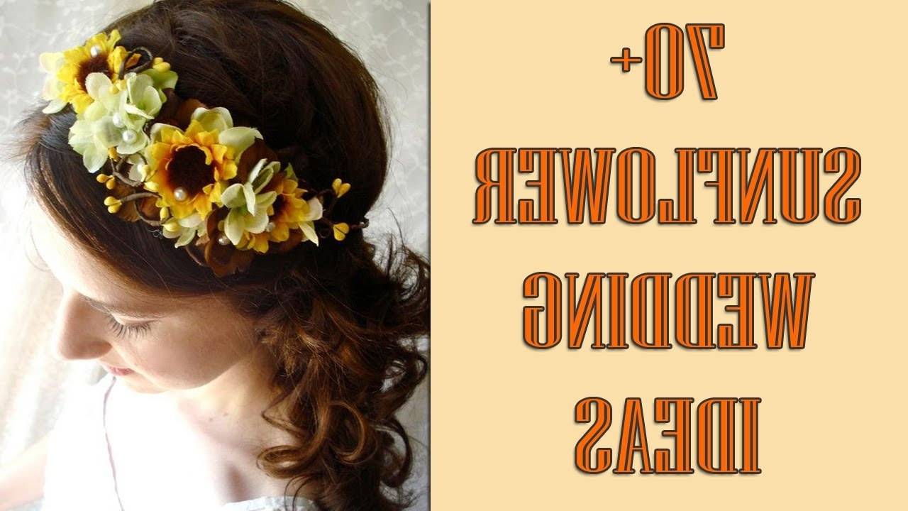 Fashionable Wedding Hairstyles With Sunflowers With Sunflower Wedding Ideas – Wedding Decor Ideas (View 11 of 15)