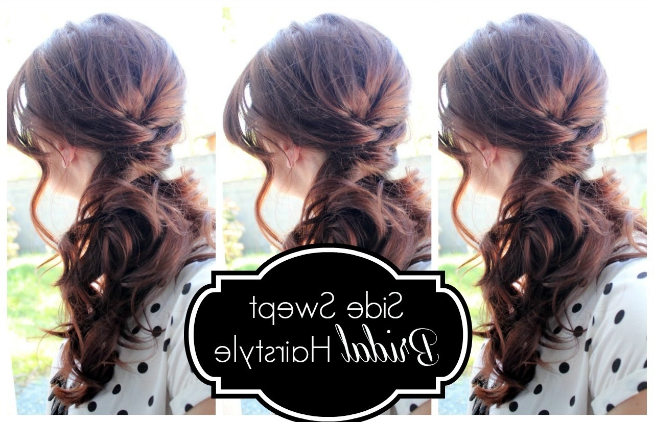 Popular One Side Up Wedding Hairstyles With Regard To Side Swept Bridal Hairstyle – Youtube (View 8 of 15)