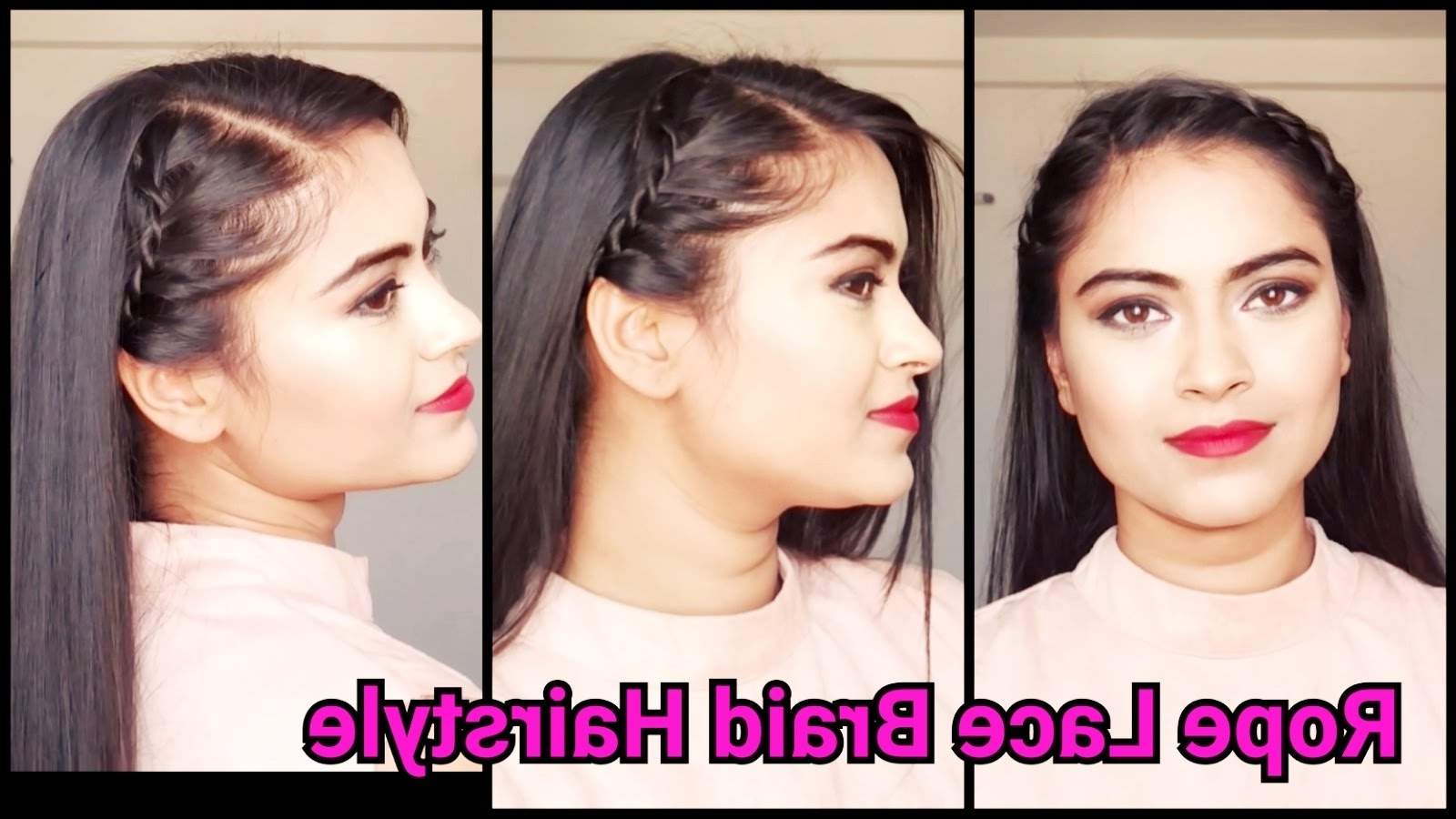 2017 Braided Everyday Hairstyles Regarding Everyday Easy Indian Hairstyles//rope Lace Braid Hairstyle For (View 2 of 15)