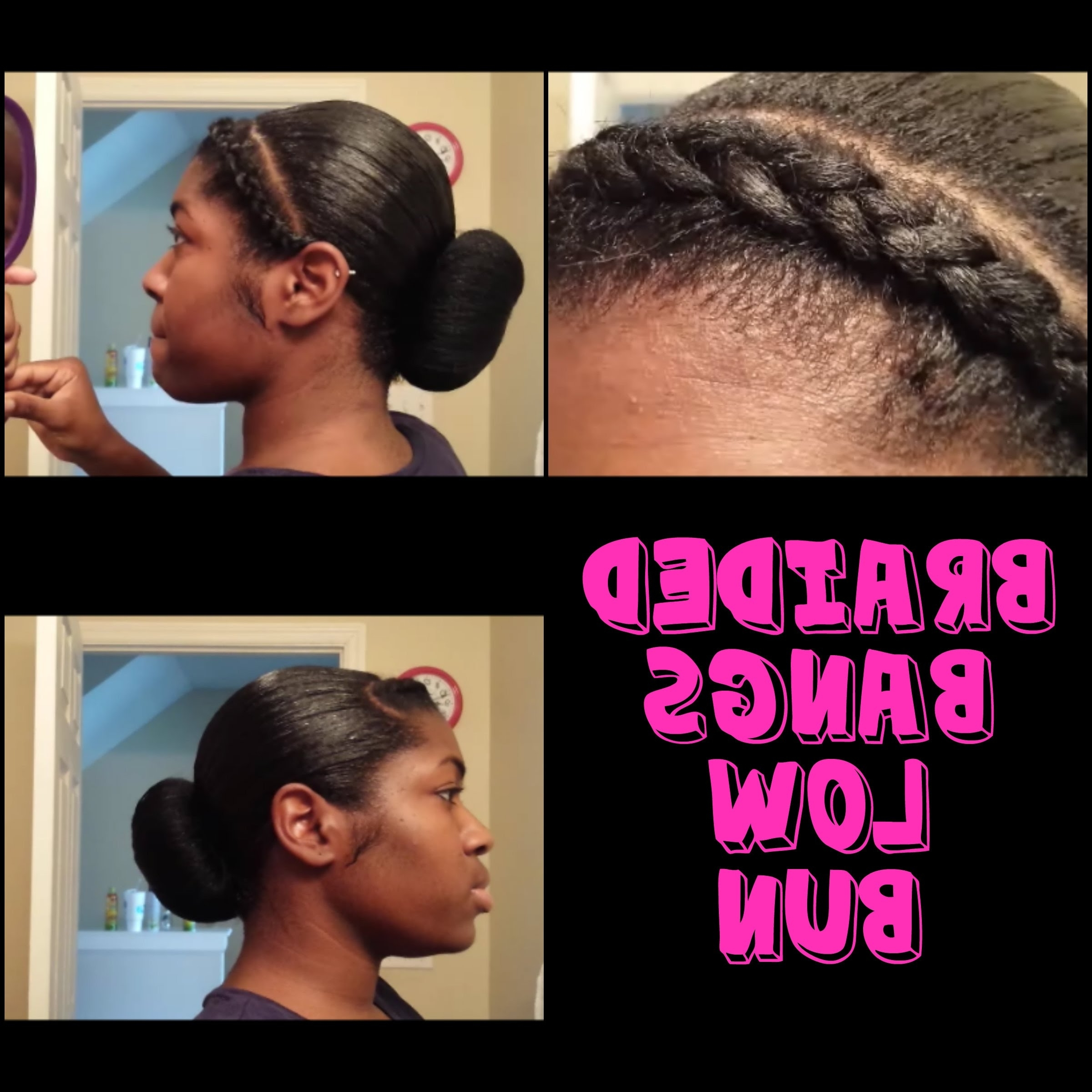 Braided Bang With Low Bun – Youtube For Famous Braided Hairstyles For Relaxed Hair (View 4 of 15)