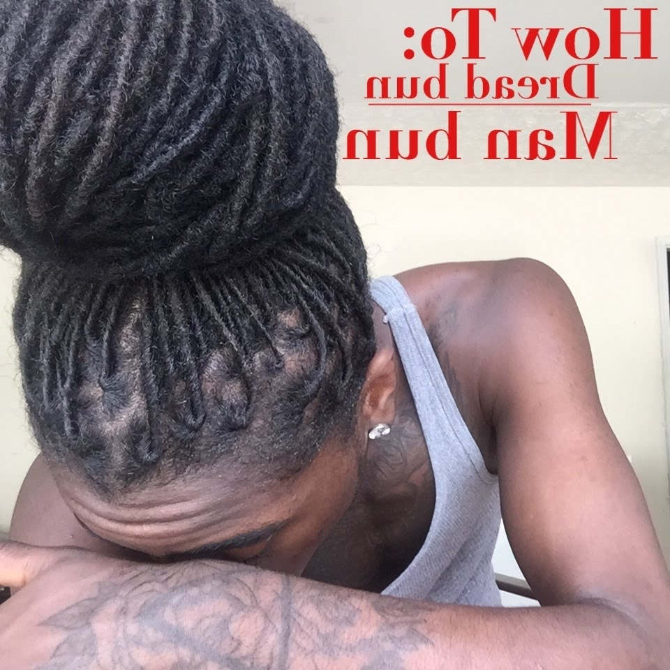 Current Braided Dreadlock Hairstyles For Women In Man Bun – Top Knot Tutorial W/ Undercut (View 15 of 15)