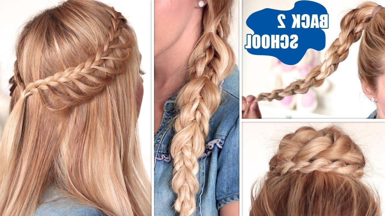 Easy Back To School Hairstyles ☆ Cute, Quick And Easy Braids For Throughout Most Popular Quick Braided Hairstyles For Medium Hair (Gallery 2 of 15)