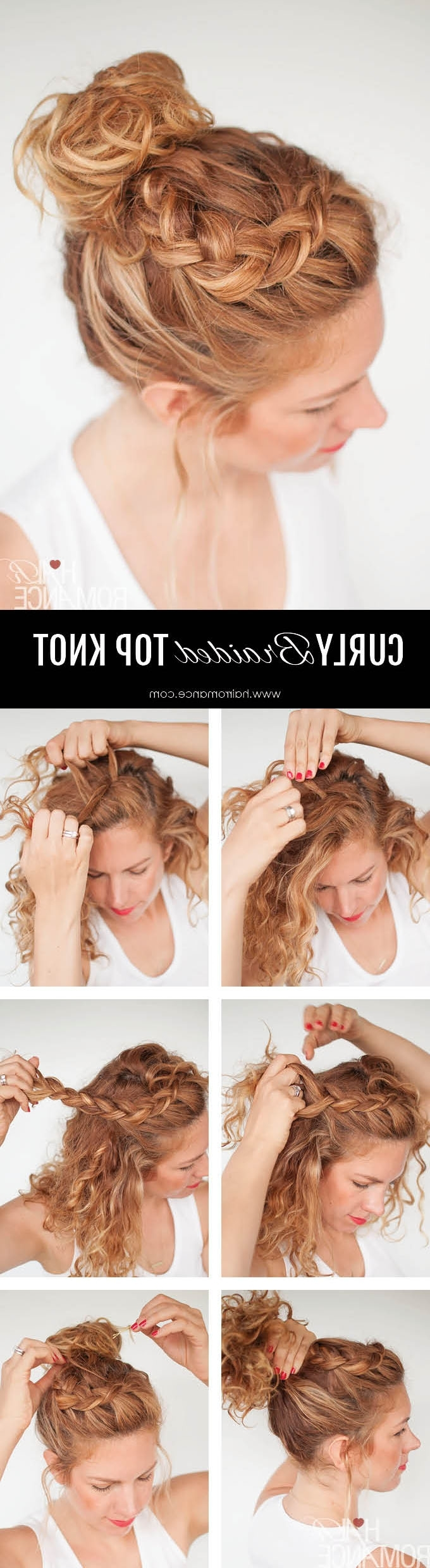 Everyday Curly Hairstyles – Curly Braided Top Knot Hairstyle Tutorial Intended For Recent Braided Everyday Hairstyles (View 7 of 15)