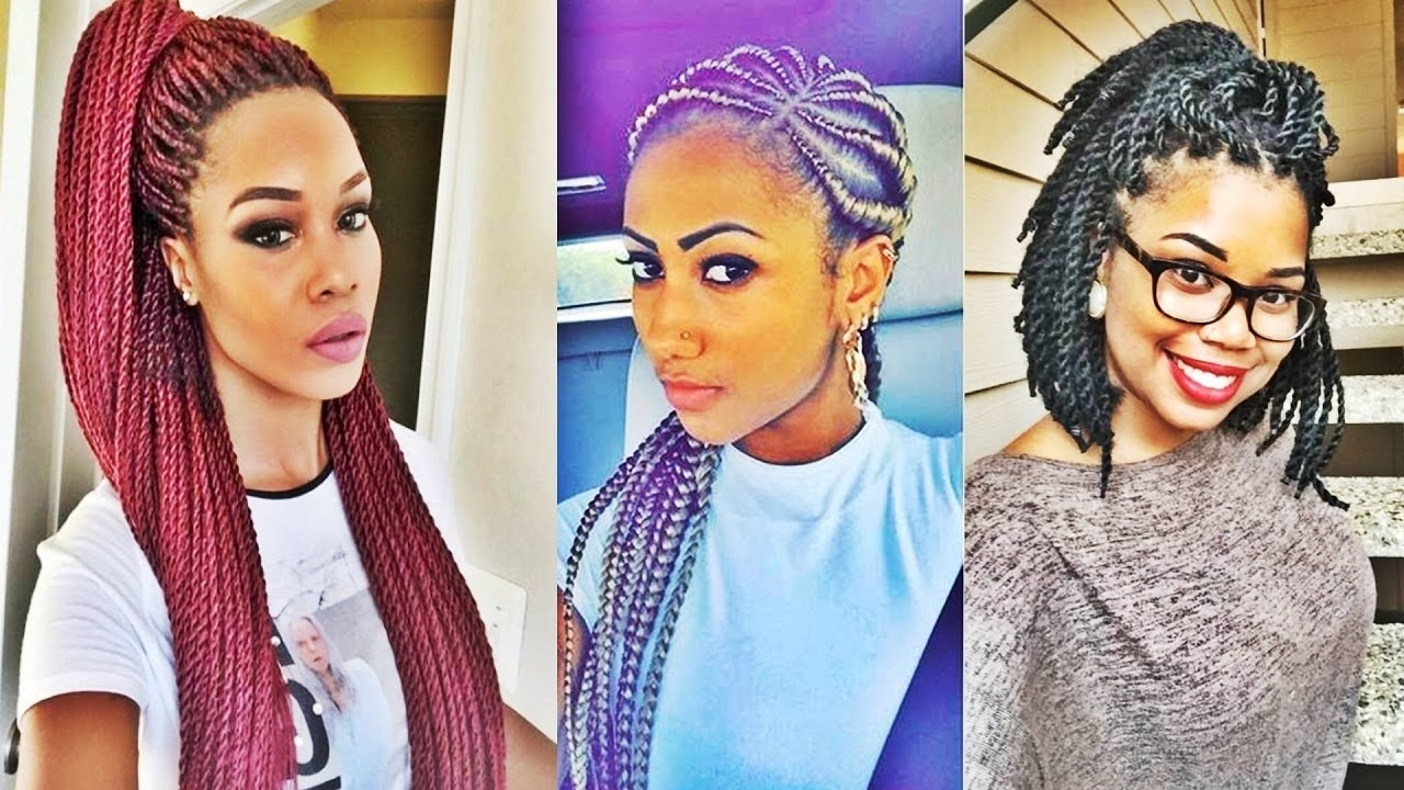 Fashionable Braided Hairstyles For Black Girl With Regard To Super Hot Black Braided Hairstyles For Black Women 2017 – Youtube (View 14 of 15)