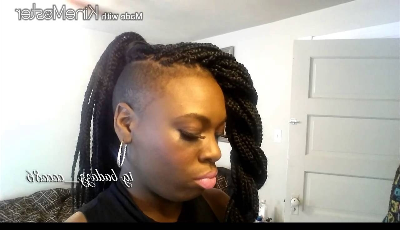 Most Popular One Side Shaved Braided Hairstyles Within Styling Chunky Box Braids With Shaved Sides – Youtube (View 7 of 15)