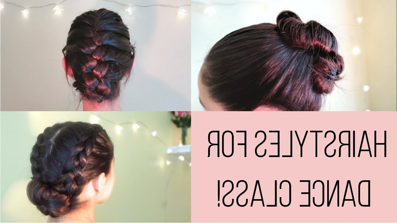 Most Up To Date Braided Hairstyles For Dance With 3 Cute Hairstyles For Dance! ☆ 2017 – Youtube (View 9 of 15)