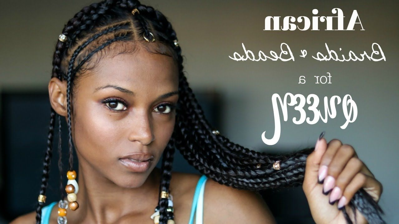"""Newest Ebony Braided Hairstyles Pertaining To African Braids & Beads\for A Queen (Featrastafri Braid """"my Expert (View 11 of 15)"""
