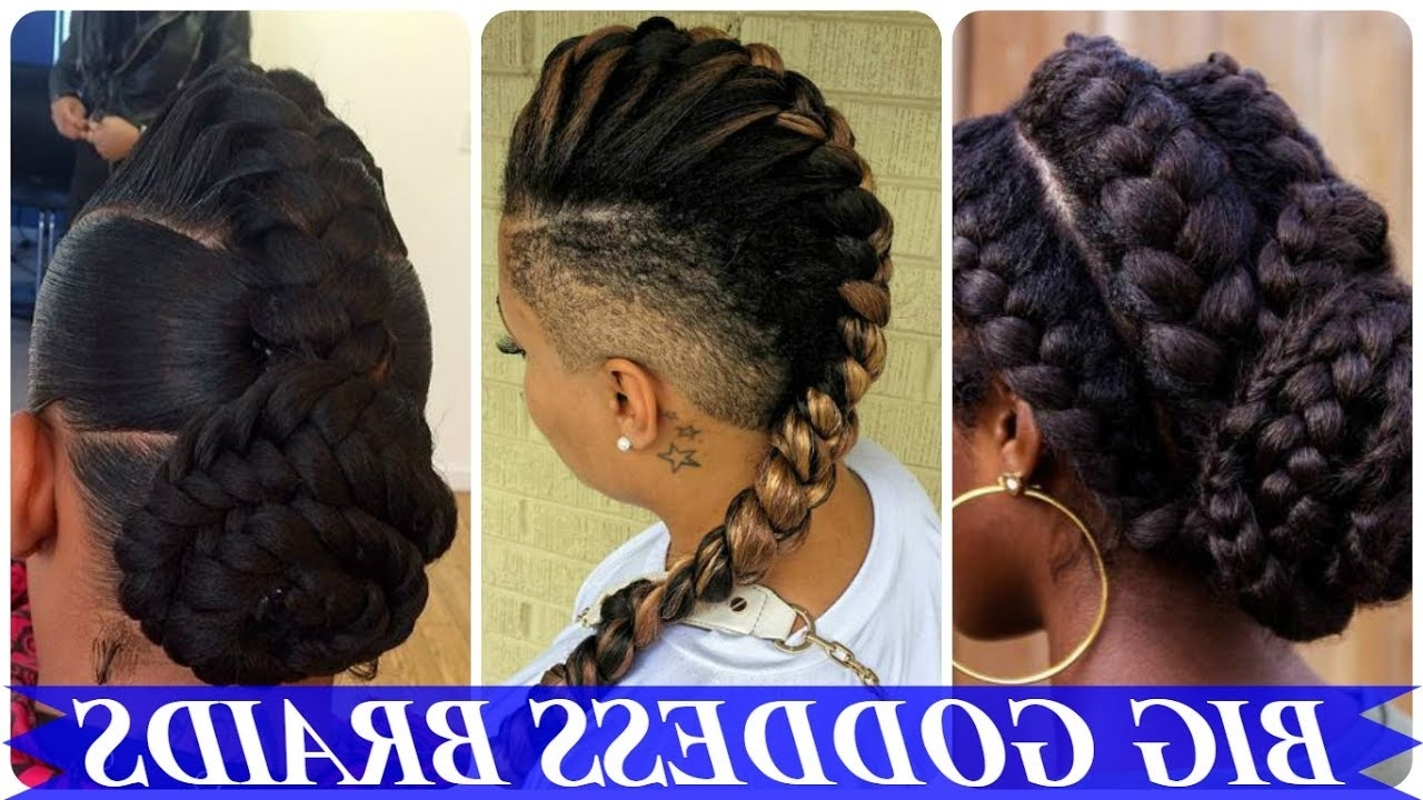 Top 20 Amazing African American Goddess Braids Hairstyles – Youtube Throughout Most Up To Date Goddess Braid Hairstyles (View 7 of 15)