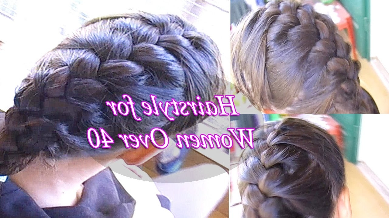 Trendy Braided Hairstyles For Women Over 40 Intended For Hairstyle For Women Over  (View 1 of 15)