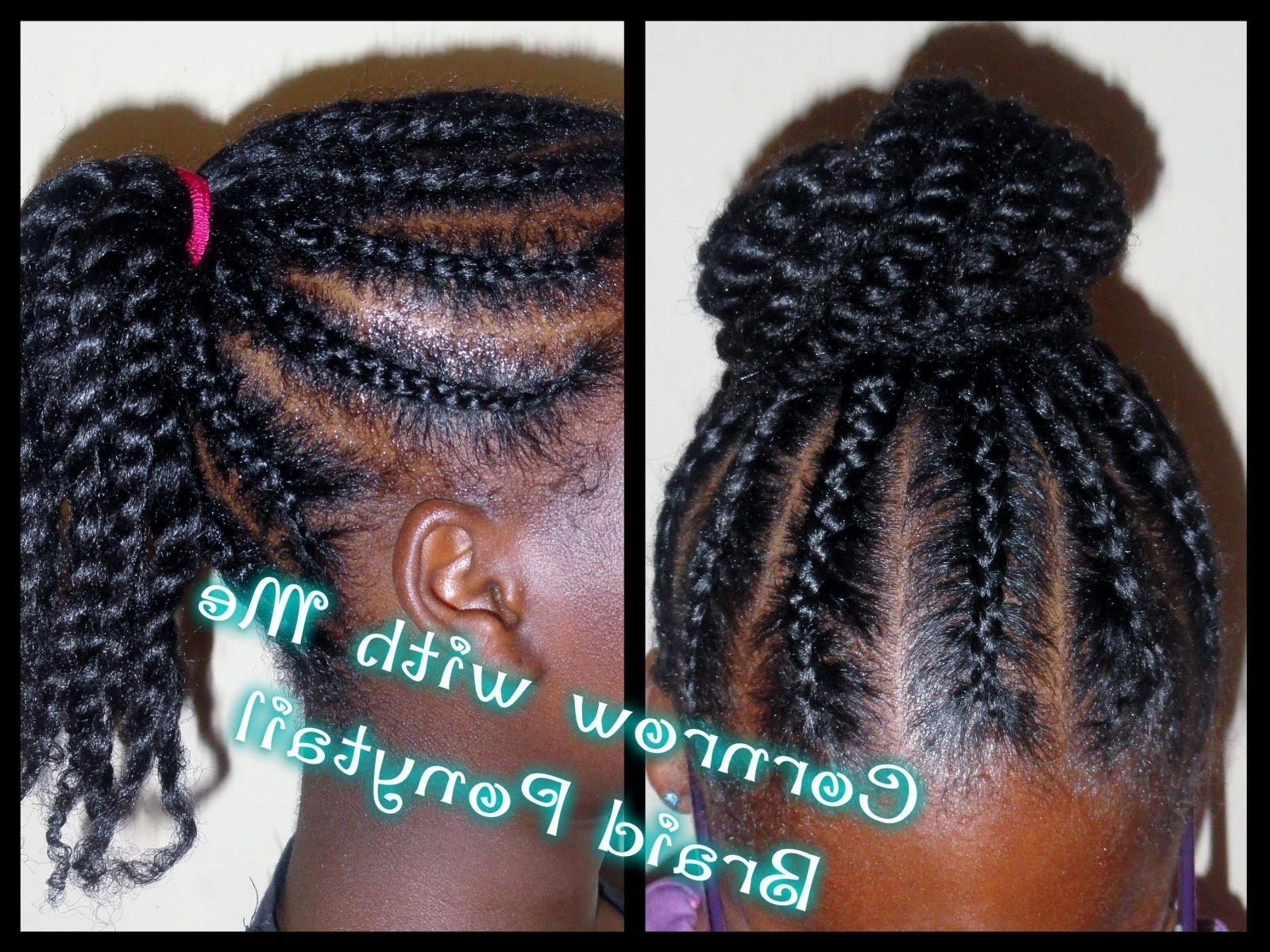 162 – Child Hair Care (braided Ponytail Bun) – Youtube For Favorite Cornrow Hairstyles Up In One (View 14 of 15)