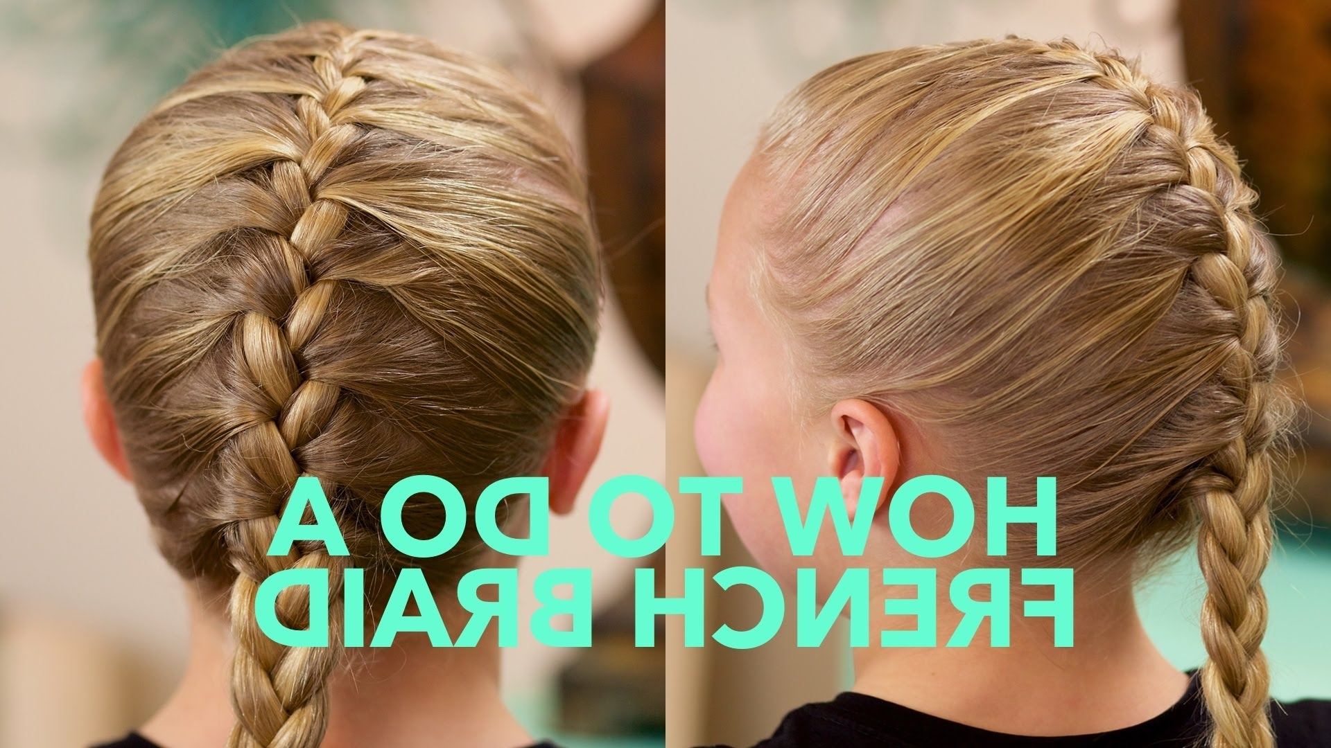 Featured Photo of Simple French Braids For Long Hair