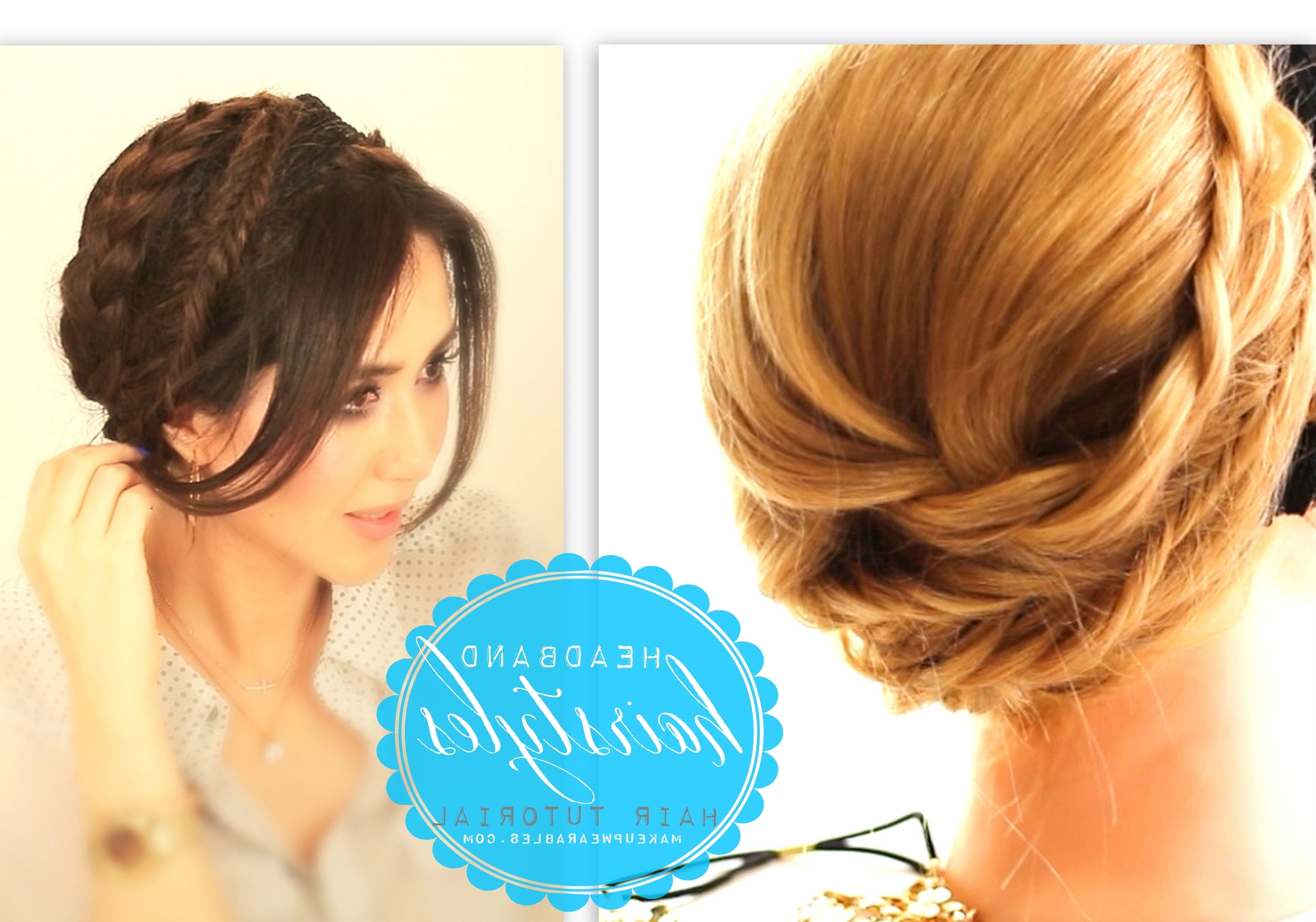 Casual Headband Hairstyles Pertaining To 2017 Easy Casual Braided Updo Hairstyles (View 4 of 15)