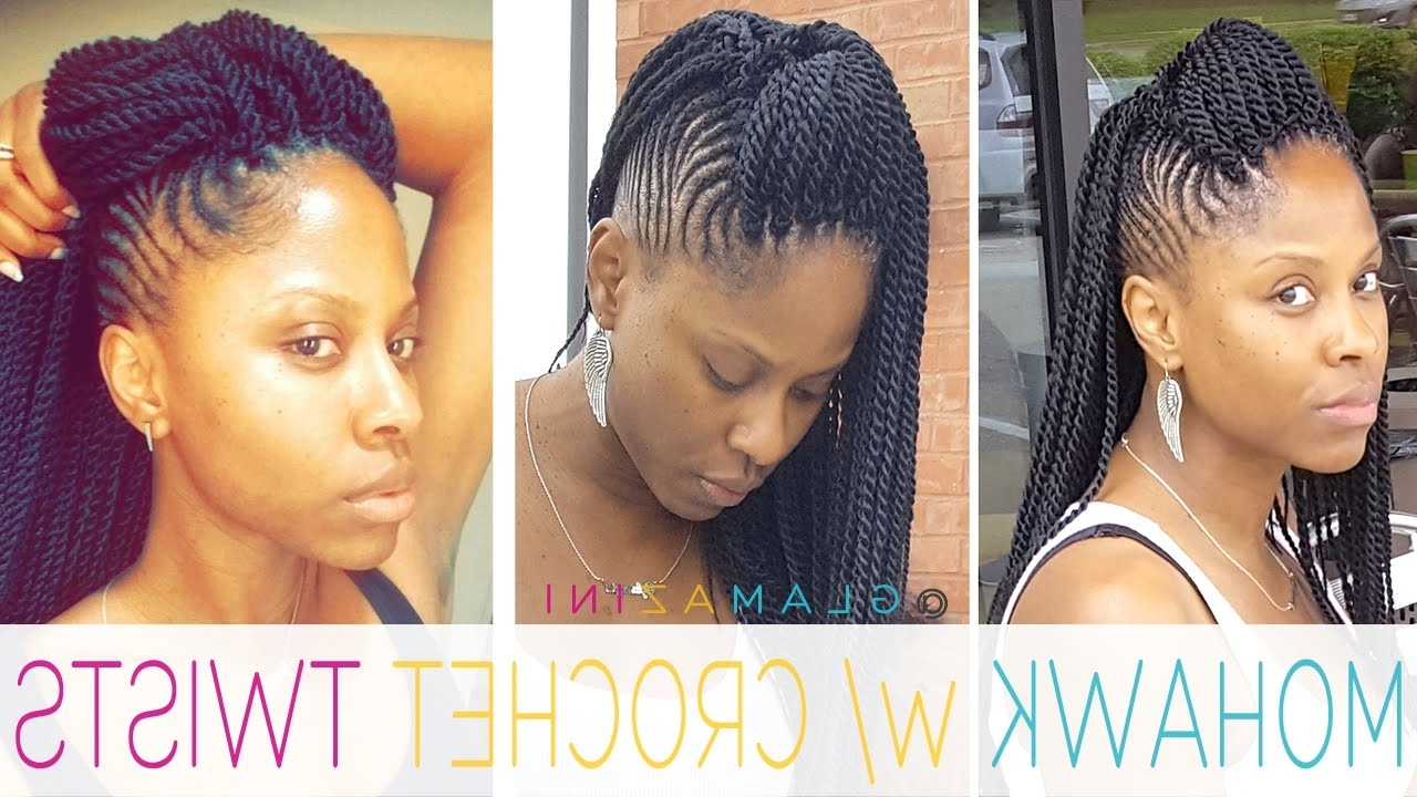 Cornrow Mohawk W/ Crochet Senegalese Twists • @glamazini – Youtube Throughout Latest Box Braids And Cornrows Mohawk Hairstyles (View 2 of 15)