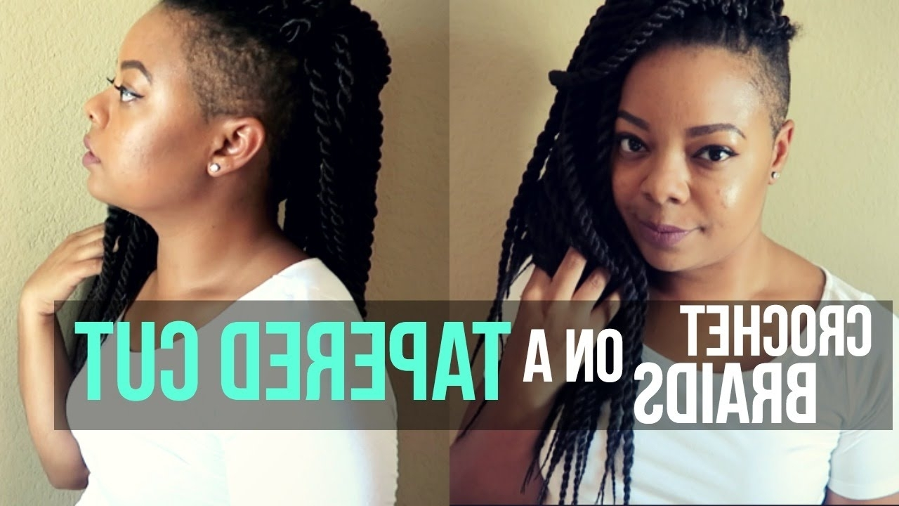 Crochet Braids On A Tapered Cut – Youtube Within Well Known Braided Hairstyles With Tapered Sides (View 3 of 15)