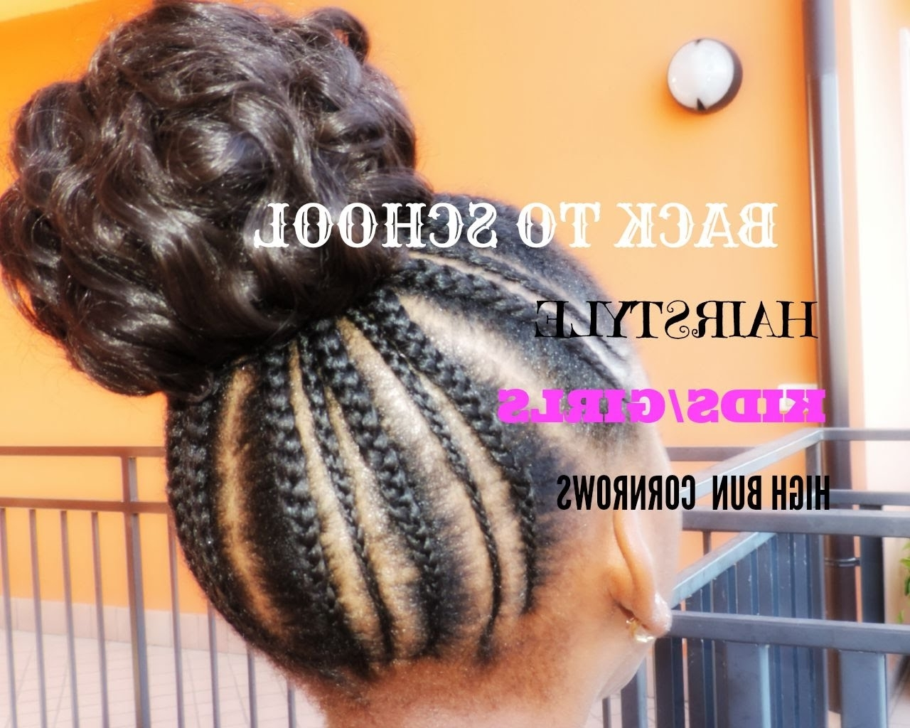 Favorite Cornrows Hairstyles For School For Back To School Hairstyle For Kids/girls ( Simple And Cute) #1 – Youtube (View 9 of 15)
