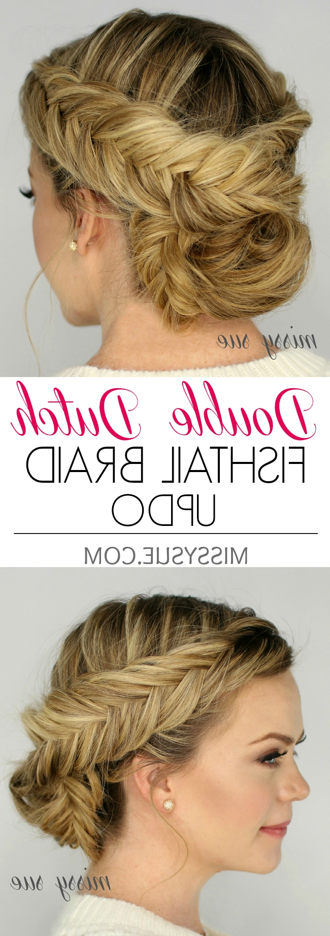 Favorite Double Braids Updo Hairstyles Within Double Dutch Fishtail Braid Updo (View 7 of 15)