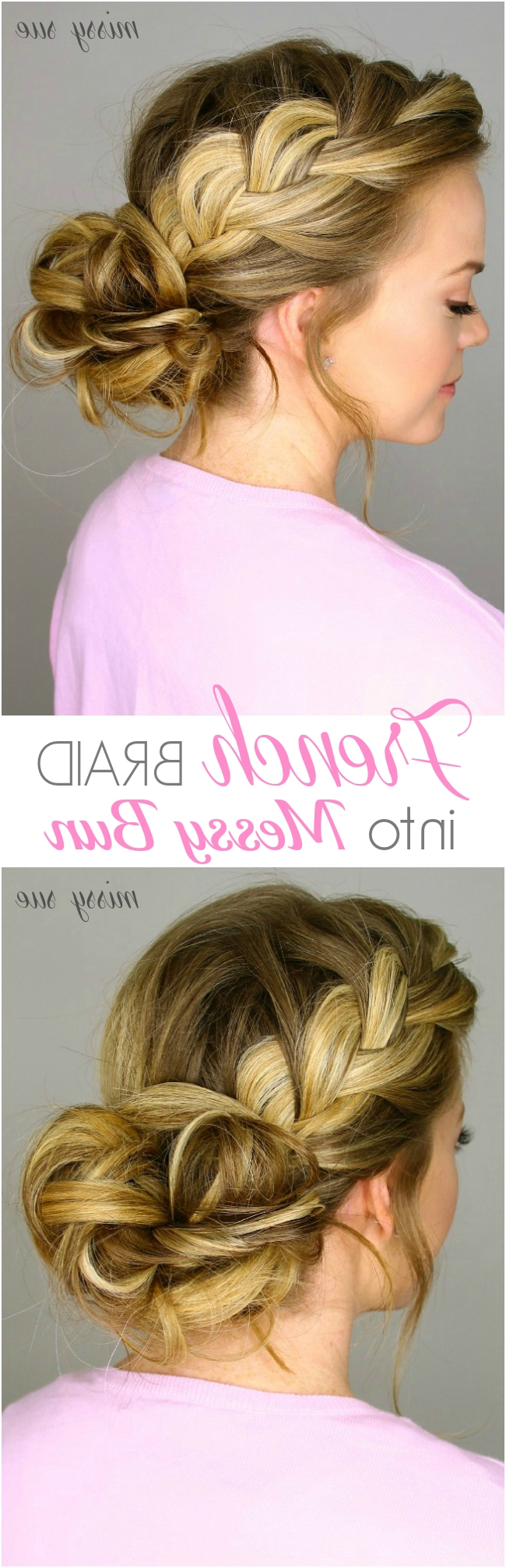 French Braid Into Messy Bun Intended For Latest Messy French Braid With Middle Part (View 5 of 15)