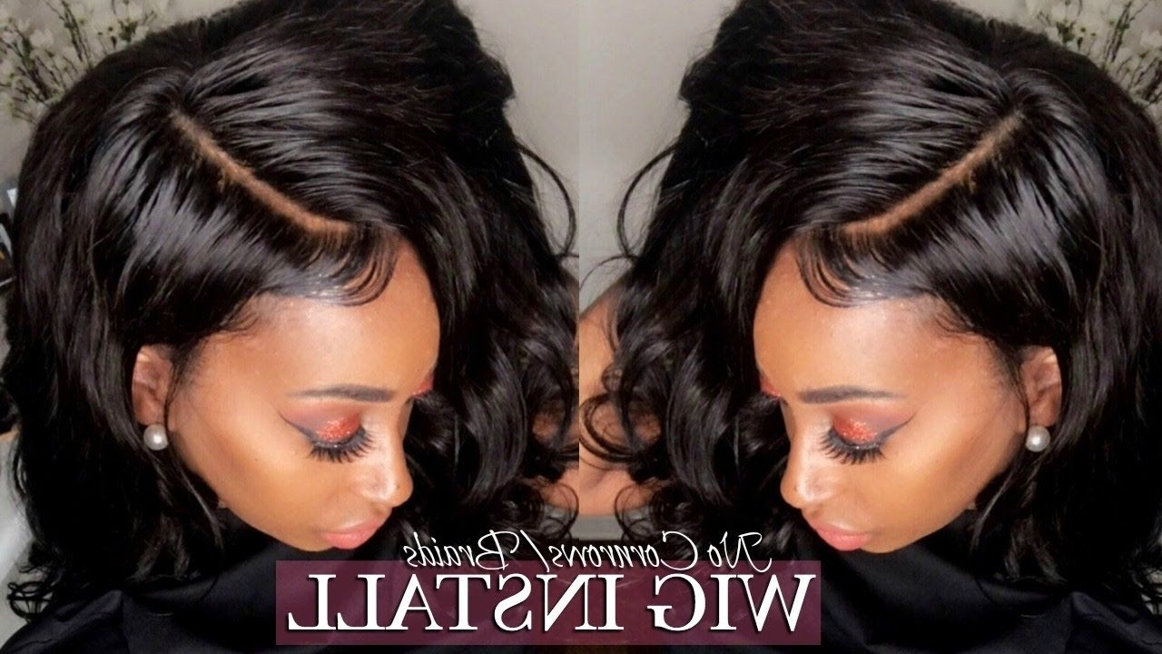 Glueless Lace Wig Install No Leave Out! No Cornrows! No Sew Regarding Latest Cornrows And Sew Hairstyles (View 6 of 15)
