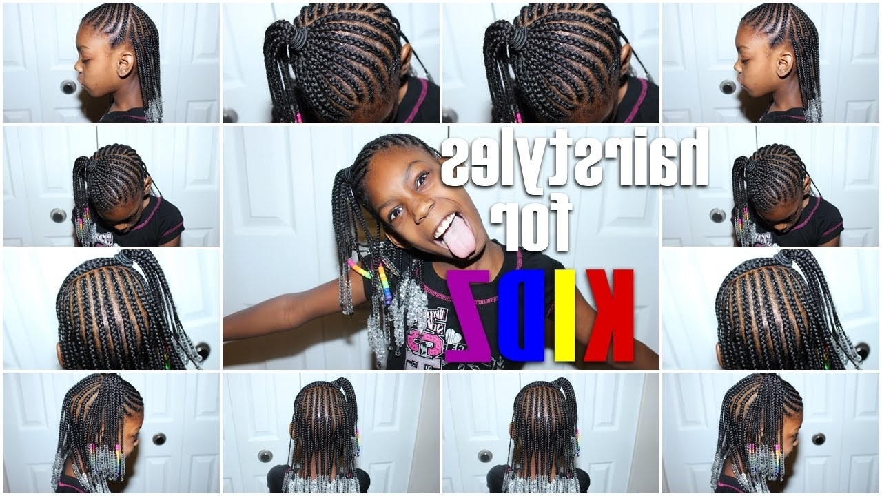 Hairstyles For Kidz! Braids N' Beads: Half Up/half Down – Youtube Regarding Well Known Cornrows With Artistic Beaded Twisted Bun (View 7 of 15)