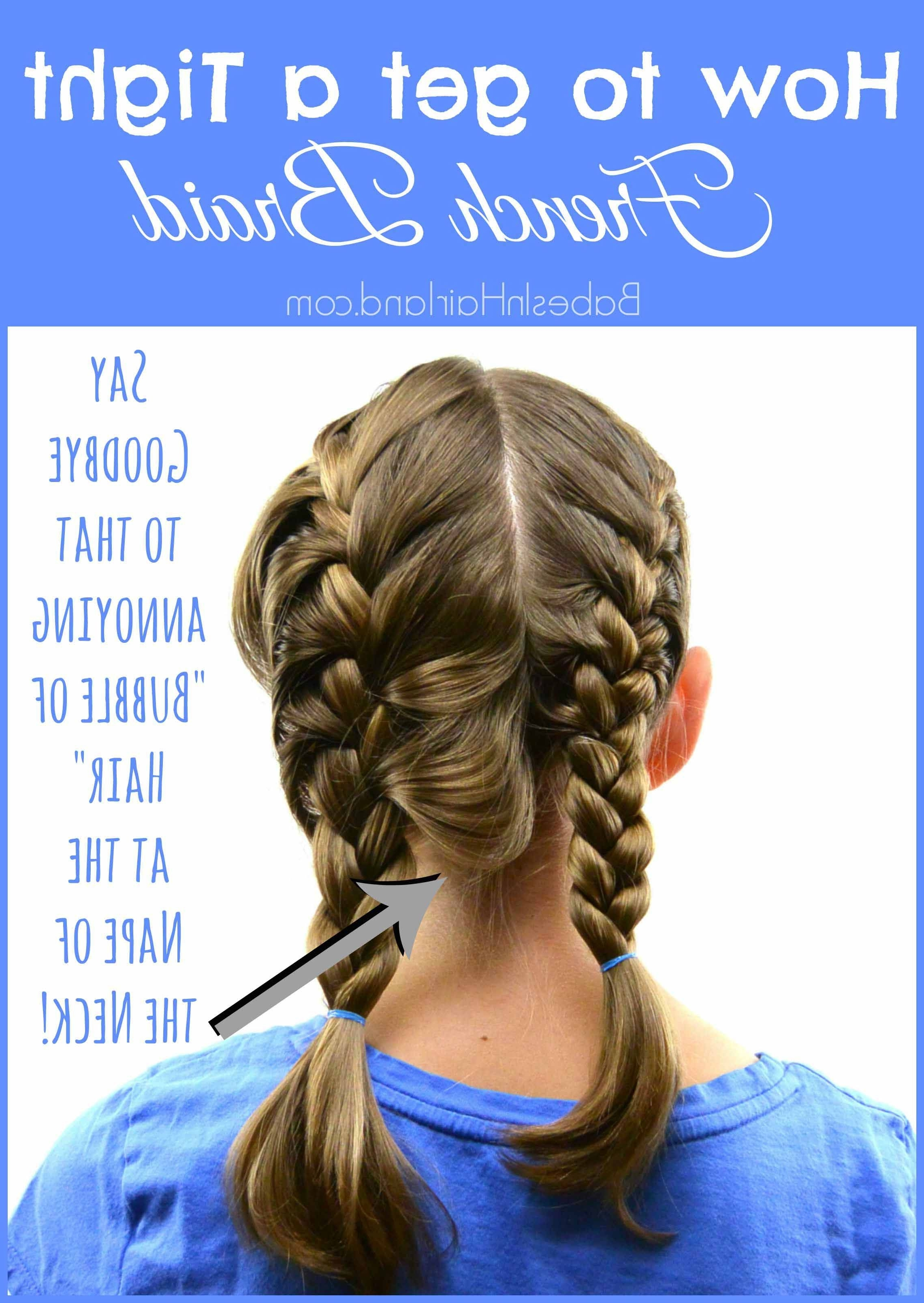 How To Get A Tight French Braid (View 5 of 15)