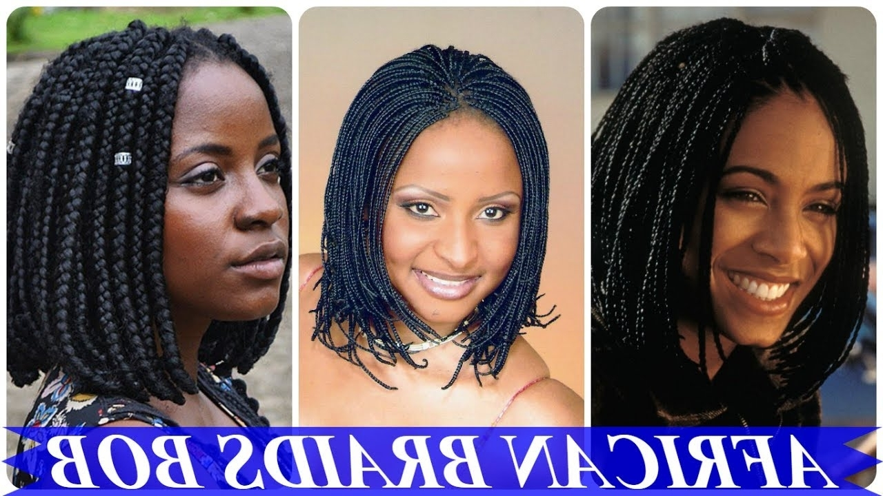 Human Hair Braids Bob Style 20 Top Chic African Braided Bob Inside Most Current Chic Braided Bob Hairstyles (View 1 of 15)