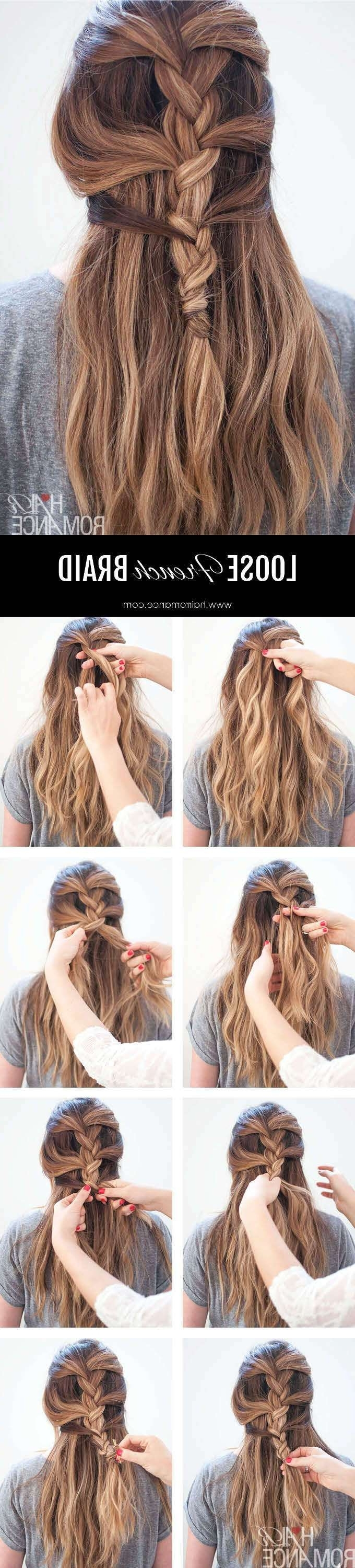 Loose Side French Braid Hairstyle Tutorial For Trendy Loose Side French Braid Hairstyles (View 12 of 15)
