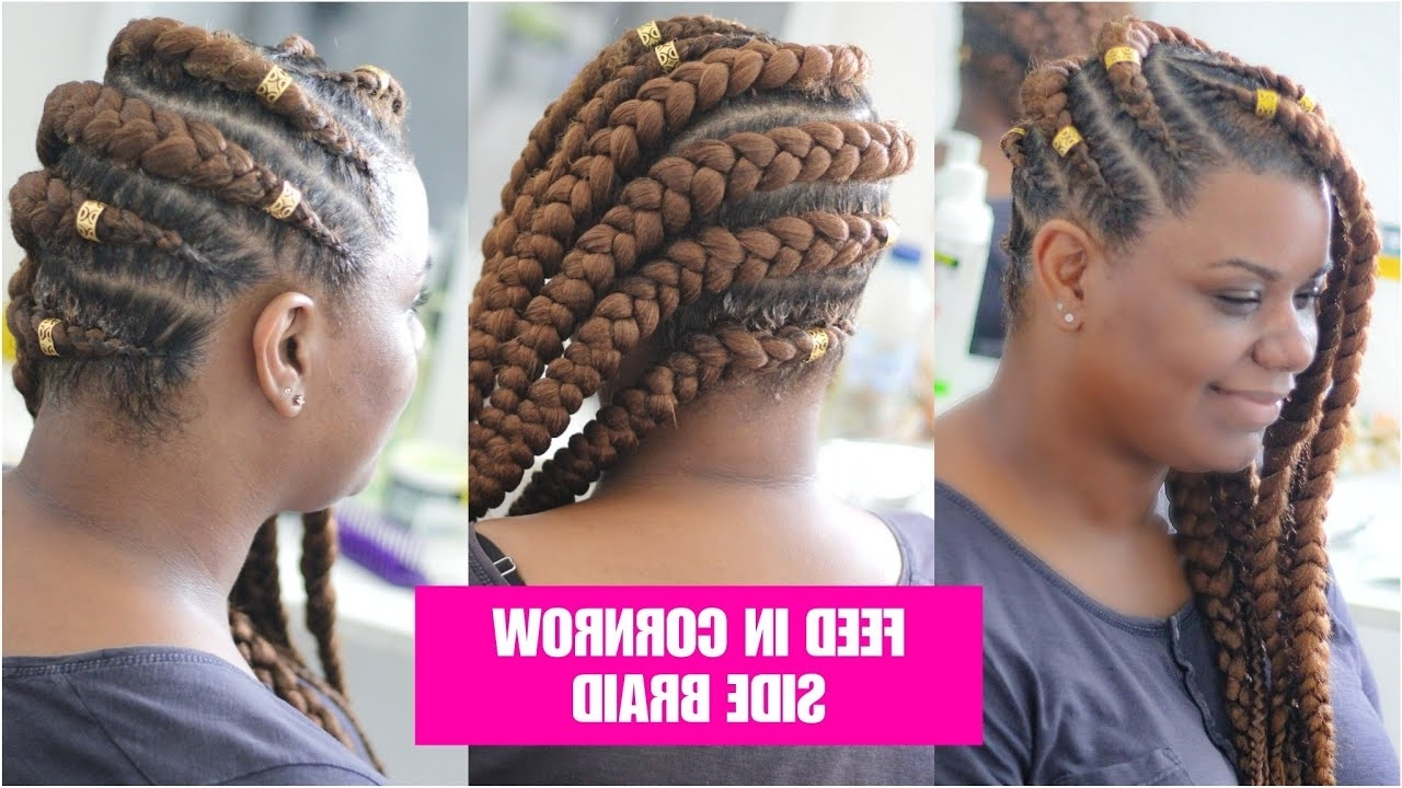 Most Popular Cornrows Hairstyles On Side For Tuto Feed In Cornrow Side Braid Milies Hairstyle Natural Hair Crépus (View 13 of 15)