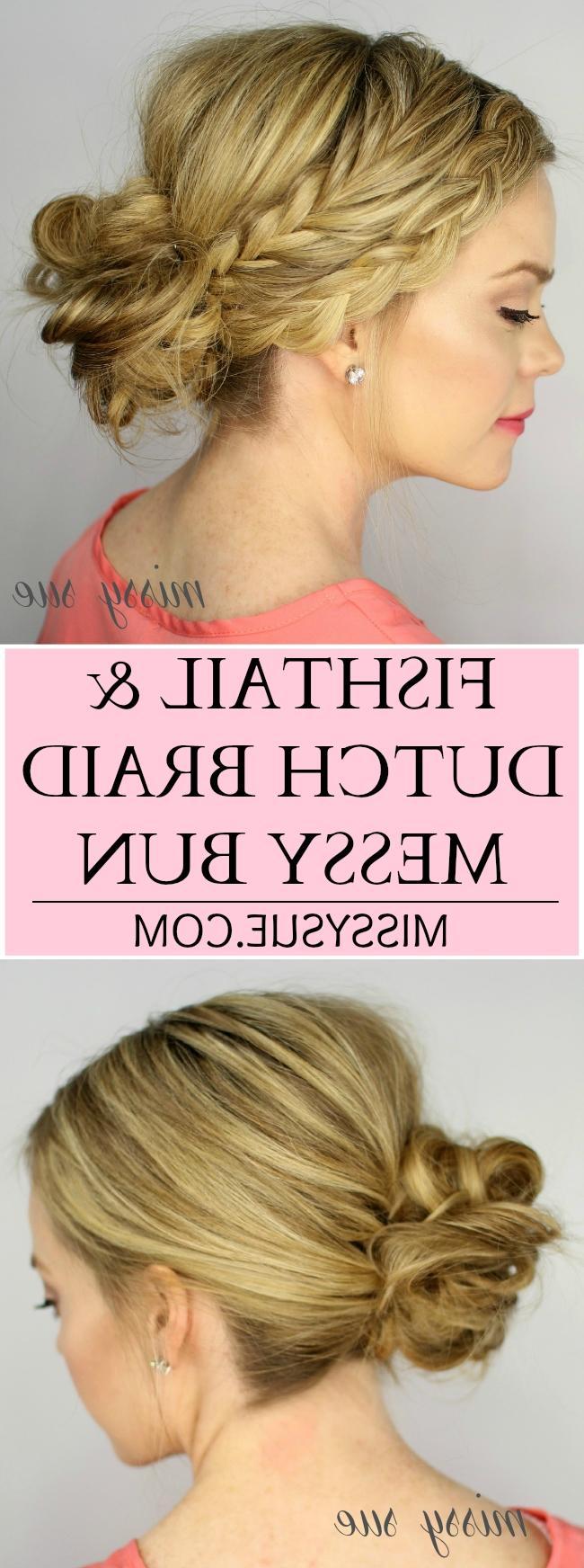 Most Up To Date Messy French Braid With Middle Part With Fishtail And Dutch Braid Messy Bun (View 11 of 15)